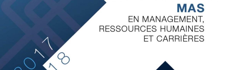 MAS et DAS en MRH & Carrières 2017-2018 : encore quelques places disponibles !